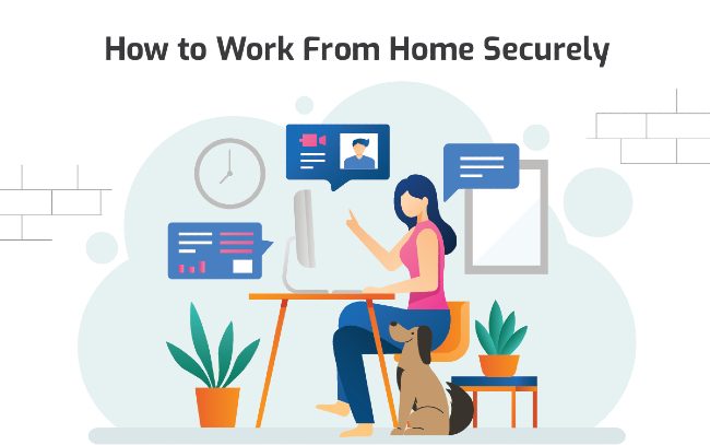 Work From Home Securely